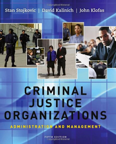 9781111346904: Criminal Justice Organizations: Administration and Management