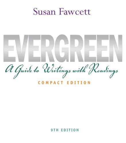 9781111349004: Evergreen: A Guide to Writing with Readings, Compact Edition