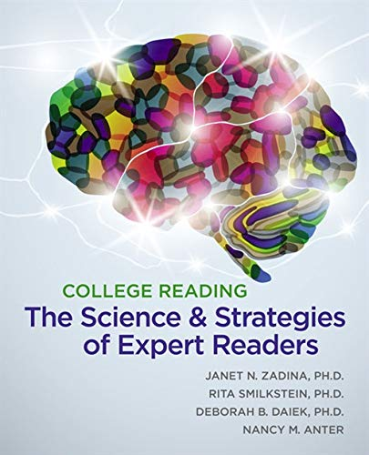 College Reading: The Science and Strategies of: Zadina, Janet Nay;