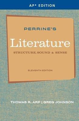Perrine's Literature: Structure, Sound & Sense
