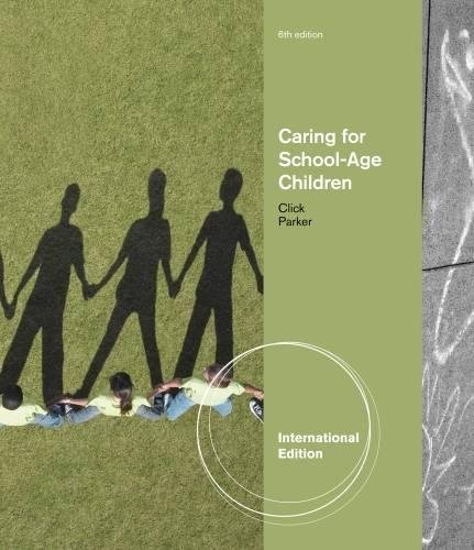 9781111351991: Caring for School-Age Children