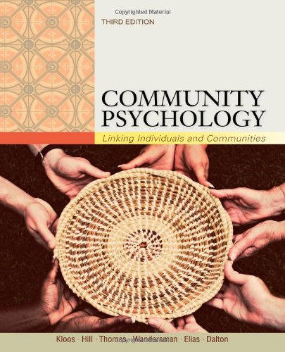 Community Psychology: Linking Individuals and Communities: Kloos, Bret, Hill,
