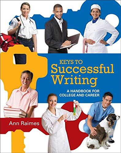 Keys to Successful Writing: A Handbook for: Raimes, Ann; Jerskey,