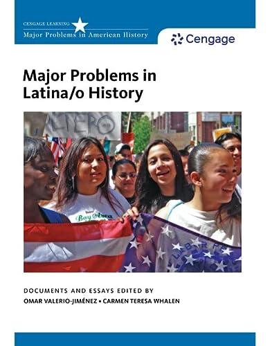 Major Problems in Latina/O History (Major Problems in American History): Valerio-Jimenez, Omar...