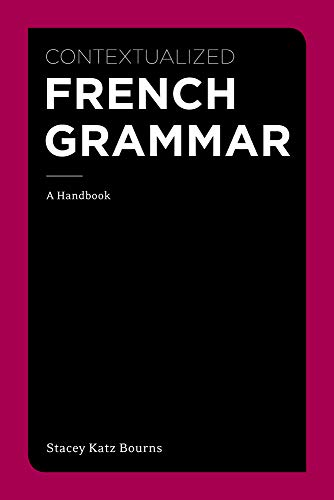 9781111354145: Contextualized French Grammar: A Handbook