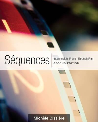 9781111354169: Sequences: Intermediate French Through Film