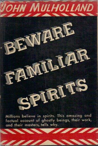 9781111354879: Beware Familiar Spirits