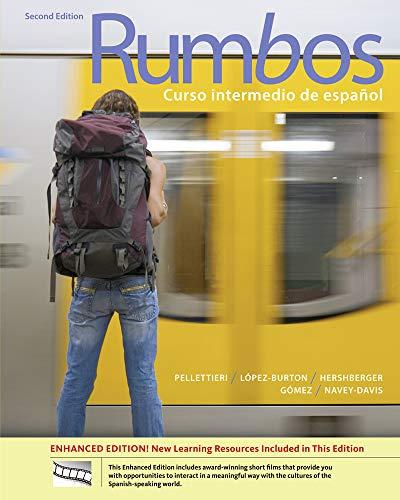 Rumbos: Curso intermedio de espanol, 2nd Edition: Pellettieri, Jill; Lopez-Burton,