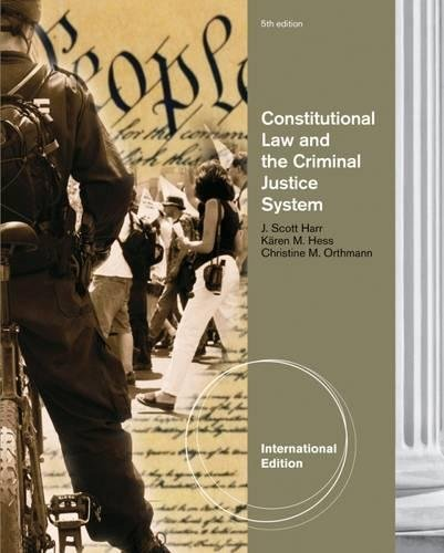 9781111356132: Constitutional Law and the Criminal Justice System