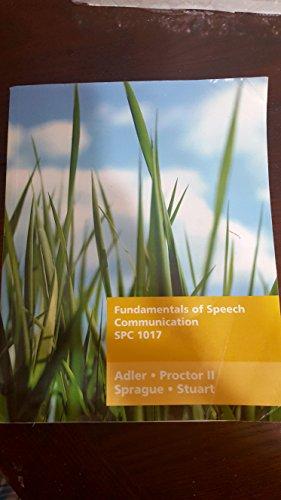 Fundamentals of Speech Communication SPC 1017: ADLER