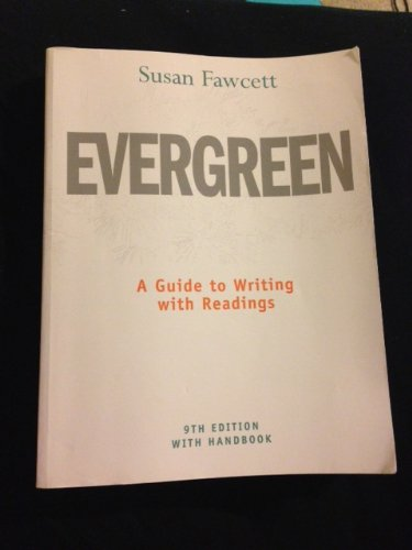9781111398422 evergreen a guide to writing with readings 9th rh abebooks com evergreen guide to writing 9th edition pdf evergreen a guide to writing with readings 11th edition pdf