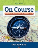 9781111400033: On Course- Strategies for Creating Success in College & in Life (6th, 11) by Downing, Skip [Paperback (2010)]