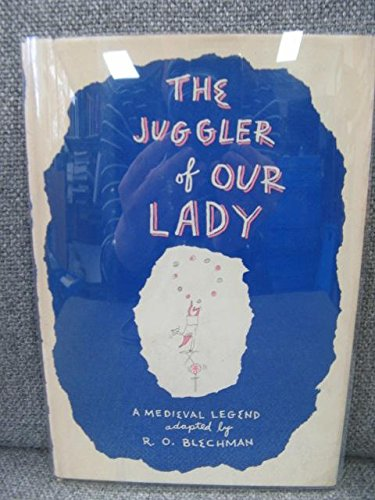 9781111401993: The juggler of Our Lady,: A medieval legend