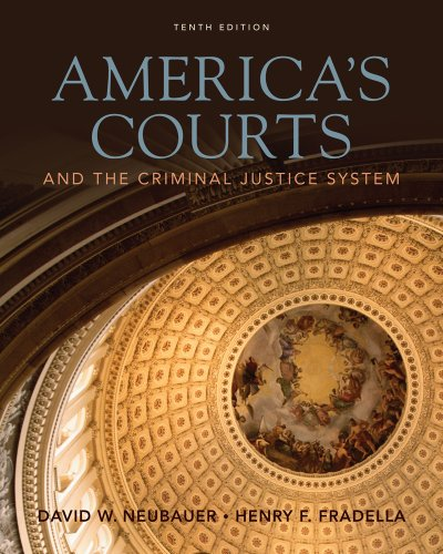 Bundle: America's Courts and the Criminal Justice System, 10th + WebTutor™ on WebCT™ Printed Access Card (1111413185) by David W. Neubauer; Henry F. Fradella
