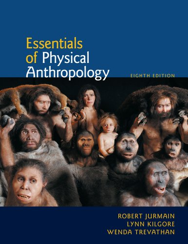 Bundle: Essentials of Physical Anthropology, 8th + Virtual Laboratories for Physical Anthropology ...