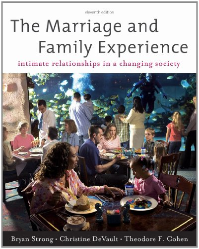 Bundle: The Marriage and Family Experience: Intimate Relationships in a Changing Society, 11th + ...