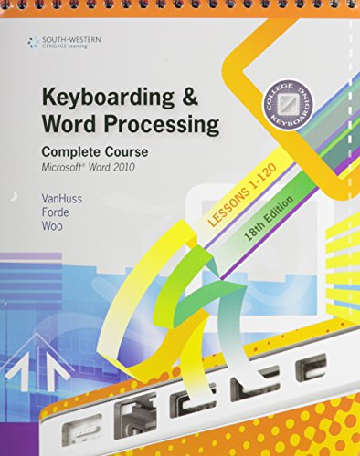 Keyboarding And Word Processing Complete Course Lessons: Susie VanHuss