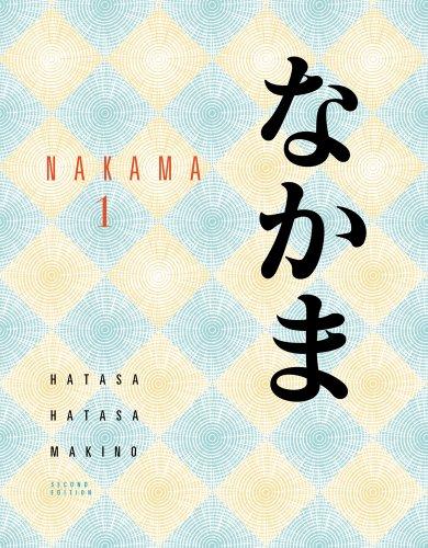 Bundle: Nakama 1, 2nd + Student Activity Manual: Yukiko Abe Hatasa