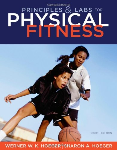 9781111425609: Principles and Labs for Physical Fitness (Available Titles Diet Analysis Plus Available Titles Diet An)
