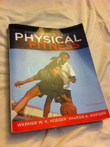 9781111426149: Principles & Labs for physical fitness