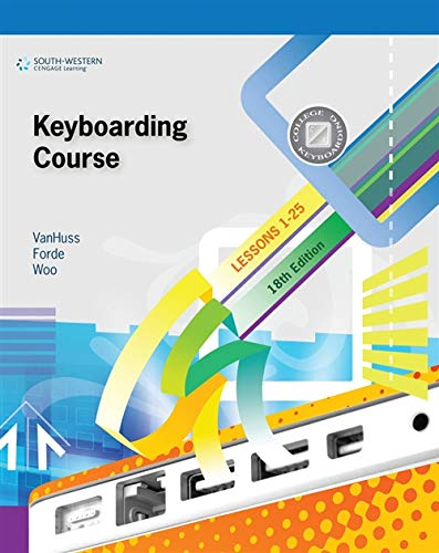 9781111426460: Keyboarding Course, Lesson 1-25 with Keyboarding Pro 6: College Keyboarding