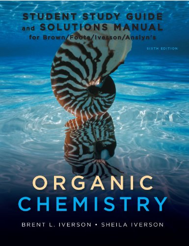 9781111426811: Study Guide with Student Solutions Manual for Brown/Foote/Iverson/Anslyn's Organic Chemistry, 6th
