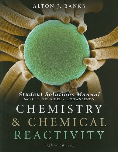 Student Solutions Manual for Chemistry and Chemical: Alton J.(Alton J.