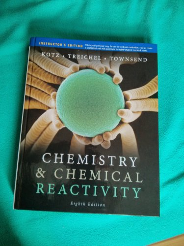Chemistry & Chemical Reactivity Instructors Edition: John C Kotz,