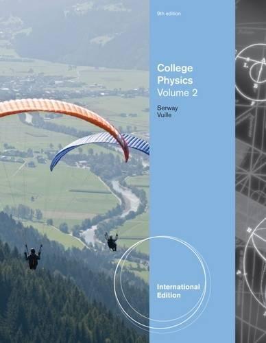 9781111430085: College Physics, Volume 2, International Edition