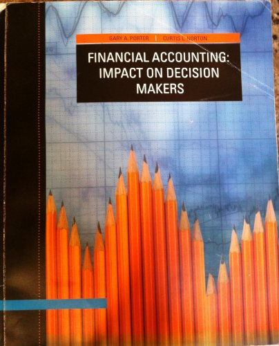 9781111464936: Financial Accounting: Impact on Decision Makers, 7th Edition
