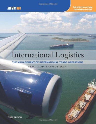 International Logistics: Management of International Trade Operations: Pierre A. David;