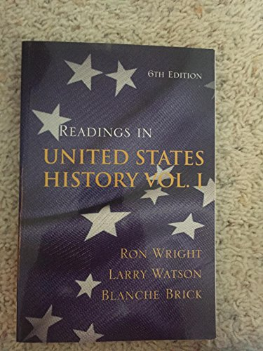 READINGS IN U.S HISTORY,VOL.1: Ron Wright; Larry