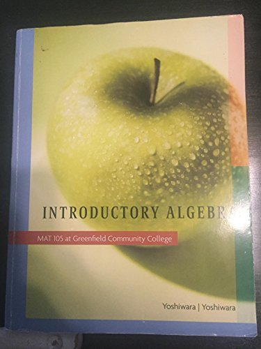 9781111467111: Introductory Algerbra - MAT 105 at Greenfield Community College