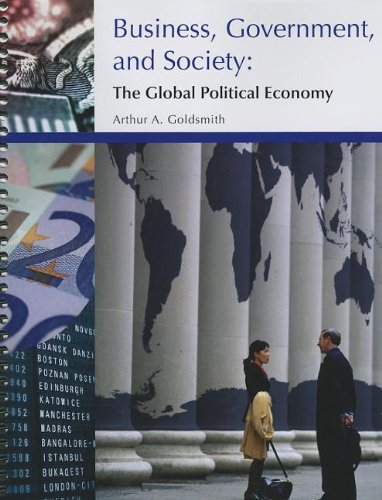 9781111467418: Business, Government, and Society: The Global Political Economy
