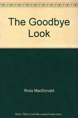 9781111473341: The Goodbye Look