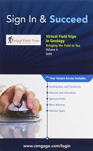 9781111473389: Virtual Field Trips in Geology, Volume II: Earthquakes & Seismicity, Glaciers & Glaciation, Igneous Rocks, Mass Wasting, Volcanoes, 1 term (6 months) Printed Access Card