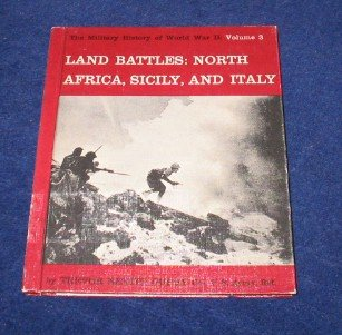 9781111477394: Land Battles: North Africa, Sicily, and Italy; The Military History of World War II: Volume 3