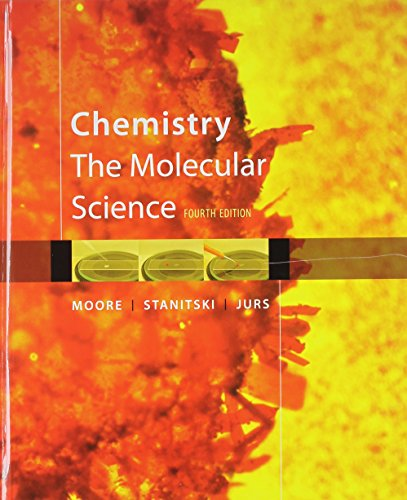 Bundle: Chemistry: The Molecular Science, 4th +: John W. Moore/