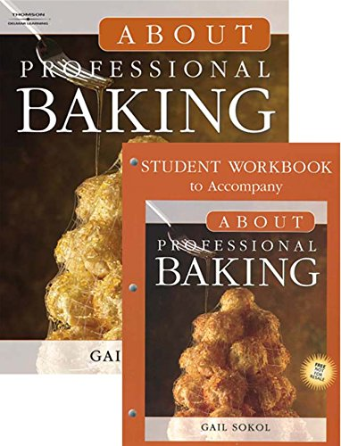 9781111490027: Bundle: About Professional Baking + About Professional Baking DVD Series: Student Version + Student Workbook