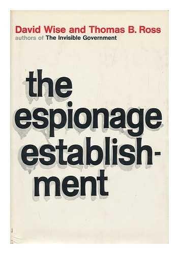 9781111497606: The espionage establishment