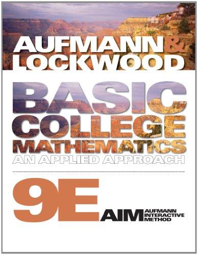 Bundle: Basic College Mathematics: An Applied Approach, 9th + Student Workbook: Aufmann, Richard N....
