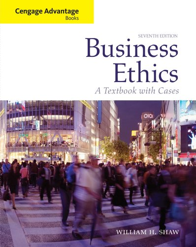 Bundle: Cengage Advantage Books: Business Ethics: A Textbook with Cases, 7th + WebTutor? ToolBox ...