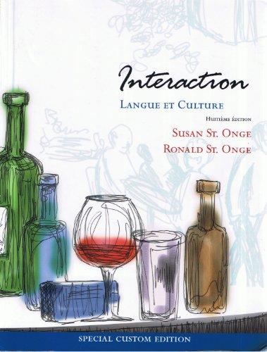 Interaction Langue Et Culture Huitieme Edition: Susan St. Onge,