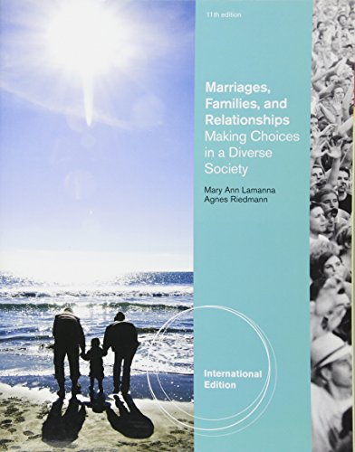 9781111521189: Marriages, Families, and Relationships: Making Choices in a Diverse Society, International Edition
