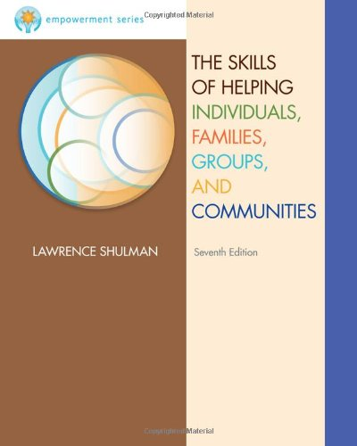 9781111521257: Brooks/Cole Empowerment Series: The Skills of Helping Individuals, Families, Groups, and Communities (Methods / Practice of Social Work: Generalist)