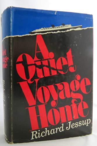 9781111521615: A Quiet Voyage Home