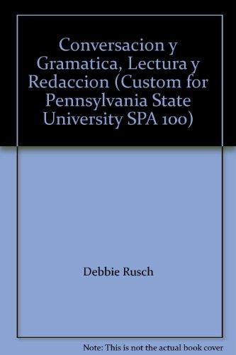 9781111524456: Conversacion y Gramatica, Lectura y Redaccion (Custom for Pennsylvania State University SPA 100)