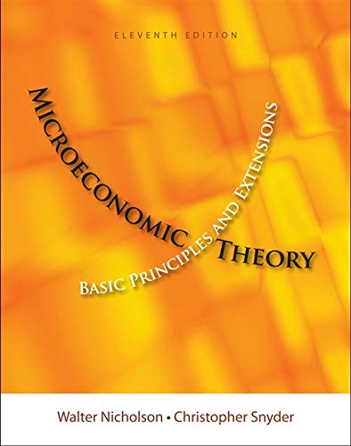 9781111525538: Microeconomic Theory: Basic Principles and Extensions (with Economic Applications, InfoTrac Printed Access Card) (Upper Level Economics Titles)