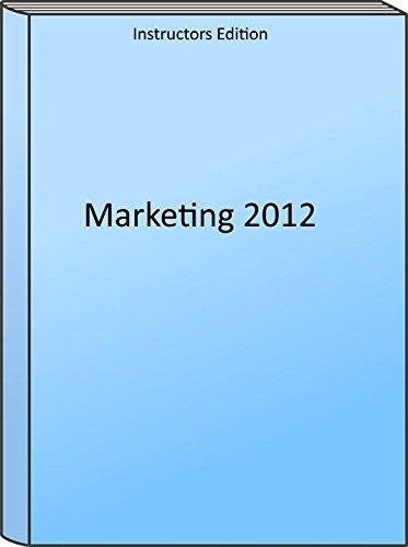 Marketing 2012 Edition, Instructor's Edition: Pride