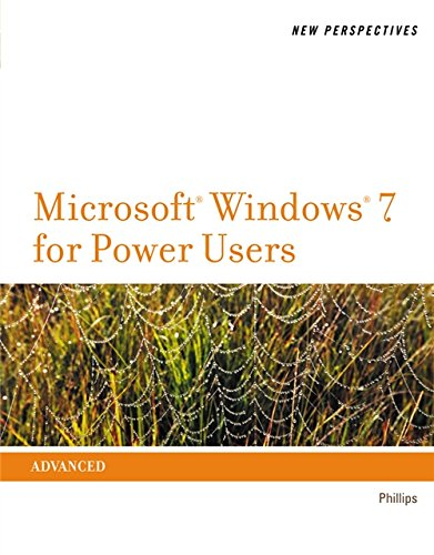 New Perspectives on Microsoft Windows 7 for: Phillips, Harry L.